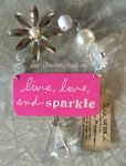Live Love and Sparkle Decoartion